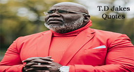 T.D Jakes Quotes